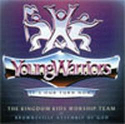 Young Warriors - Its Our Turn Now